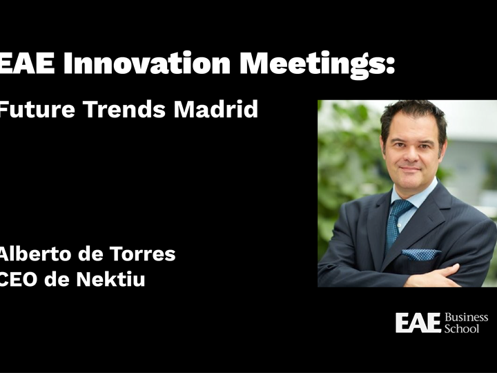 EAE Innovation Meetings: Future Trends Madrid